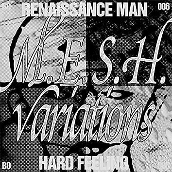 Hard Feeling - M.E.S.H. Variations