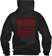 Passion Come Together Hoodies, It's A Beautiful Thing When A Career T Shirt