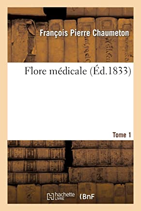 Amazon.com: Flore médicale: Books