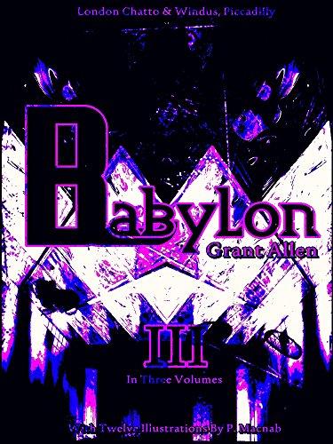Babylon, Volume 3 (of 3) (Babylon Series) (English Edition)