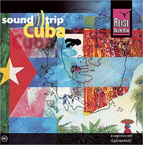 Reise Know-How SoundTrip Cuba: Musik-CD