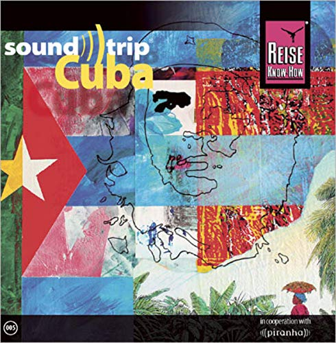 Reise Know-How SoundTrip Cuba: Musik-CD