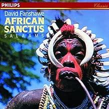 Fanshawe: African Sanctus, Salaams