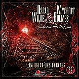 Oscar Wilde & Mycroft Holmes - Sonderermittler der Krone: Folge 32: Im Reich des Feindes