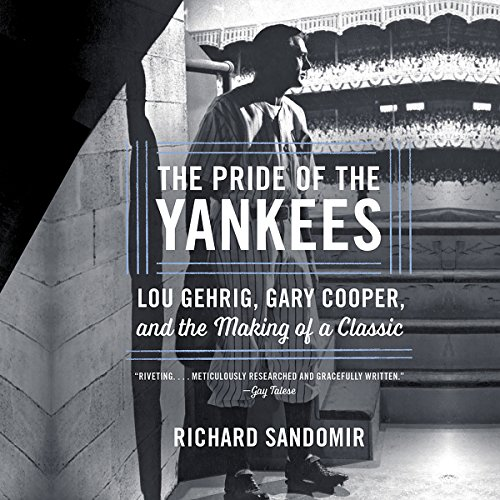 The Pride of the Yankees audiobook cover art