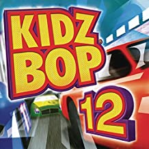 Kidz Bop 12 by Kidz Bop Kids (2007) Audio CD