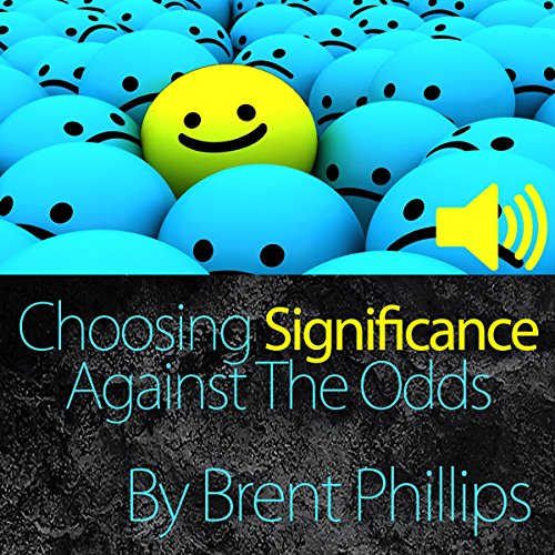 Choosing Significance audiobook cover art