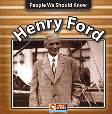 Henry Ford (People We Should Know (Hardcover))