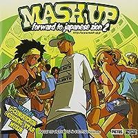MASH UP~forward to japanese zion~2(DVD付)
