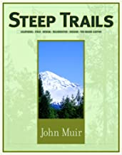 Steep Trails (Illustrated)  by John Muir