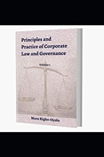Principles and Practice of Corporate Law and Governance ( Volume 1)