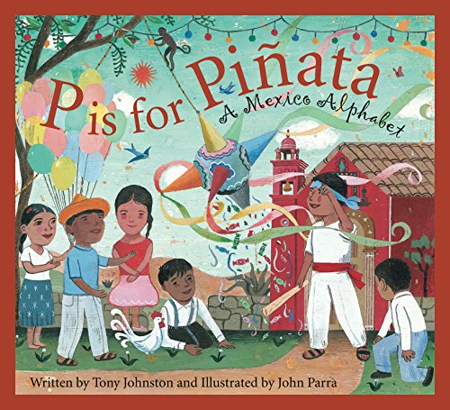 P is for Pinata: A Mexico Alphabet (Discover the World) (English Edition)