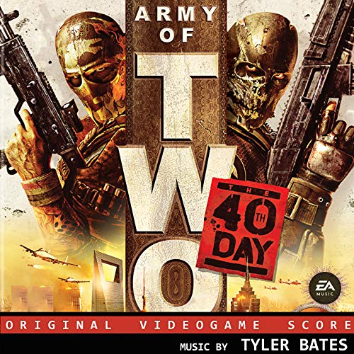 Army of Two: The 40th Day (Original Video Game Score)