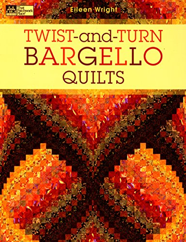 Martingale Que Patchwork Place Twist-and-Turn Bargello courtepointes
