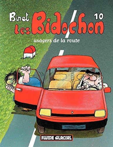 Les Bidochon (Tome 10) - Usagers de la route (FG.FLUIDE GLAC.)