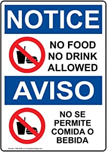 ComplianceSigns.com No Food No Drink Allowed Bilingual Sign, 10x7 inch Plastic for Facilities