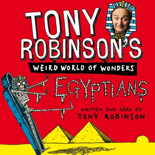 Couverture de Tony Robinson's Weird World of Wonders: Egyptians