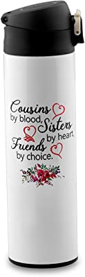 PXTIDY Cousin Mug Cousin BFF Present Cousins by Blood Sisters by Heart Friends by Choice Coffee Mug Long Distance Friendship Cousin Present Cousin Tea Cup White (Vacuum Flask)