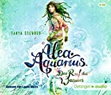 Alea Aquarius: Der Ruf des Wassers (4 CD): Autorisierte Lesefassung