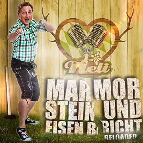 Marmor, Stein und Eisen bricht (Reloaded)