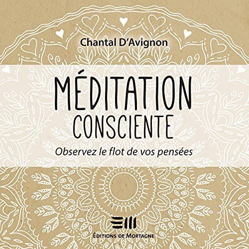 Couverture de Méditation consciente - Tome 1