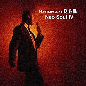 Neo Soul IV