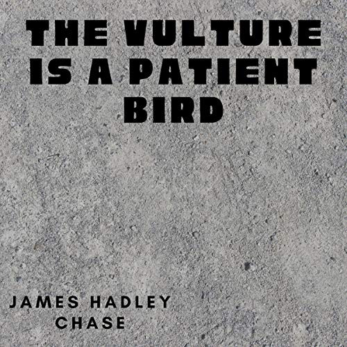 The Vulture Is a Patient Bird cover art
