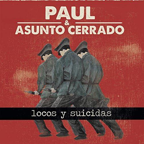 Paul y Asunto Cerrado