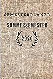 Semesterplaner Sommersemester 2020: Semesterkalender • Uniplaner von April 2020 bis September 2020 • Studentenplaner • Terminkalender fürs Studium • Geschenk für Studenten (Uni Kalender, Band 2)