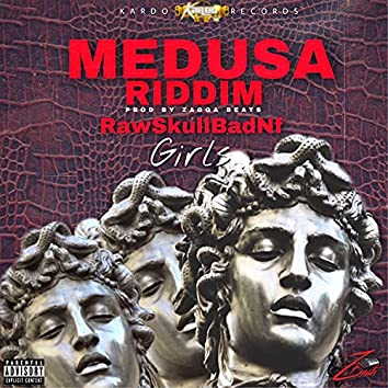 Girls (Medusa Riddim)