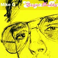 Sugar Daddy by Mike G. (2000-09-19)