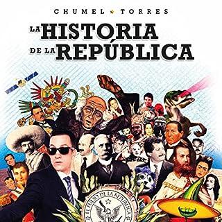 Couverture de La historia de la república [The History of the Republic]