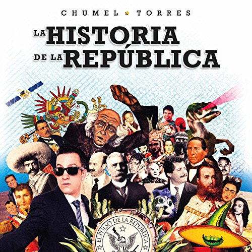 La historia de la república [The History of the Republic] audiobook cover art