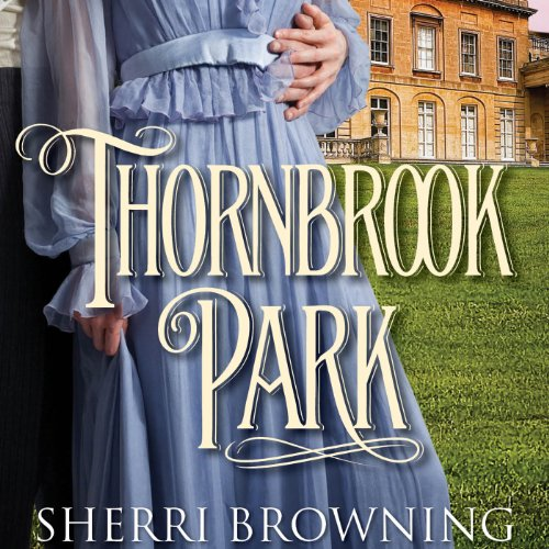 Thornbrook Park audiobook cover art