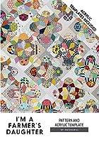 I'm a Farmers Daughter Jen Kingwell Designs キルトパターンとアクリルテンプレート