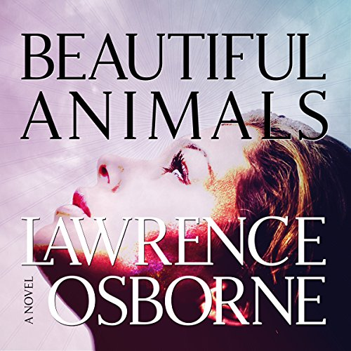Beautiful Animals audiobook cover art