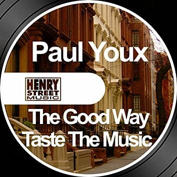 The Good Way / Taste The Music