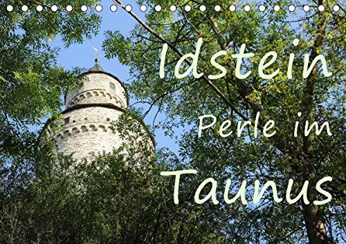 Idstein Perle im Taunus (Tischkalender 2021 DIN A5 quer)