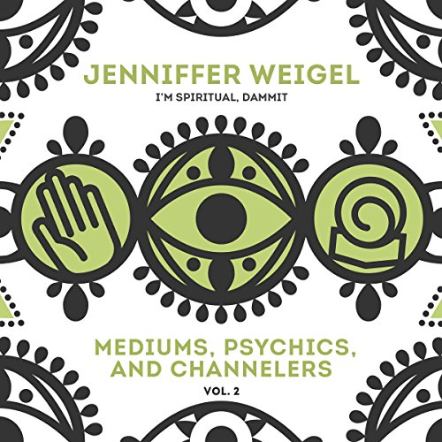 Mediums, Psychics, and Channelers, Vol. 2 audiobook cover art