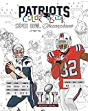 New England Patriots 2017 Super Bowl Champions: The Ultimate Football Coloring, Activity and Stats Book for Adults and Kids