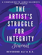 Best james baldwin the artist's struggle for integrity Reviews