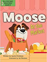 Moose at the Market (Moose the Dog)