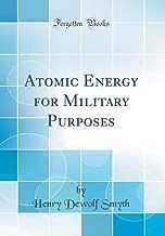 Atomic Energy for Military Purposes (Classic Reprint)