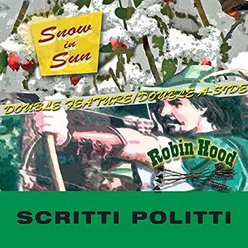 Snow In Sun / Robin Hood