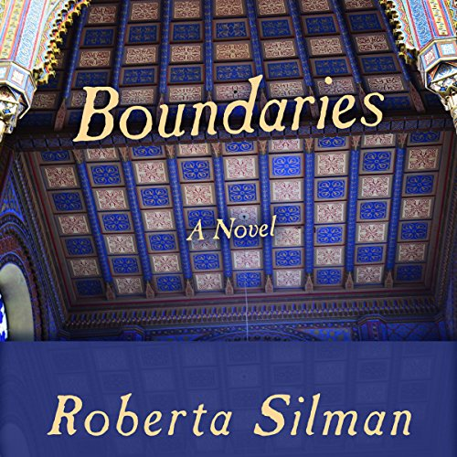 Boundaries     A Novel              By:                                                                                                                                 Roberta Silman                               Narrated by:                                                                                                                                 Emily Cauldwell                      Length: 9 hrs and 40 mins     Not rated yet     Overall 0.0