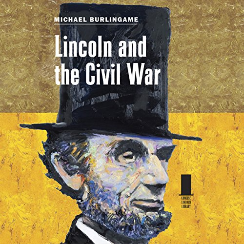 Lincoln and the Civil War audiobook cover art