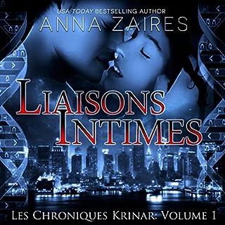Liaisons Intimes     Les Chroniques Krinar, Book 1              De :                                                                                                                                 Anna Zaires,                                                                                        Dima Zales                               Lu par :                                                                                                                                 Sophie Delune                      Durée : 9 h et 14 min     48 notations     Global 3,1