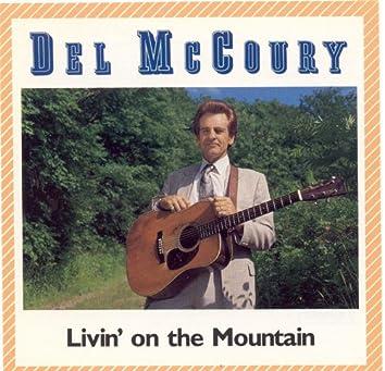Livin' On The Mountain