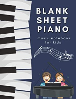 Blank Sheet Piano Music Notebook for Kids: Gift Idea for Piano Lovers, 4 Steaves per Page.