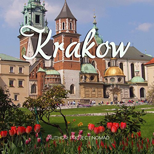 Krakow      A Travel Guide for Your Perfect Krakow Adventure!              By:                                                                                                                                 Project Nomad                               Narrated by:                                                                                                                                 Keith Yeager                      Length: 44 mins     Not rated yet     Overall 0.0